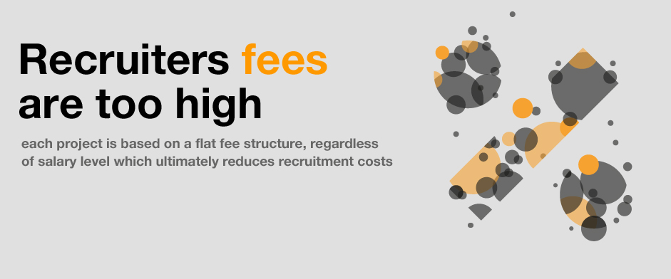 Recruiters fees are too high.